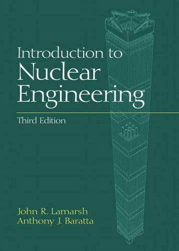 Introduction To Nuclear Engineering (3rd Edition