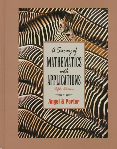 A Survey of Mathematics With Applications: With Right Triangle Trigonometry Appendix