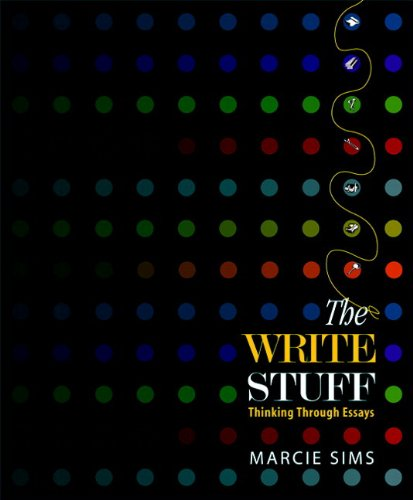 the write stuff thinking through essays by marcie sims The write stuff by marcie sims the write stuff: thinking through essays equips developing writers with the critical thinking skills they need to interpret and.