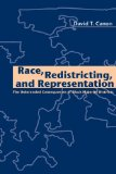 Book Cover Race, Redistricting, and Representation: The Unintended Consequences of Black Majority Districts (American Politics and Political Economy Series)