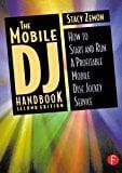 Book Cover The Mobile DJ Handbook: How to Start & Run a Profitable Mobile Disc Jockey Service