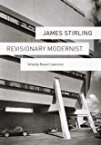 Book Cover James Stirling: Revisionary Modernist