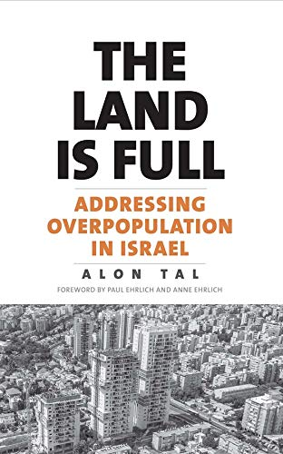 Book Cover The Land Is Full – Addressing Overpopulation in Israel