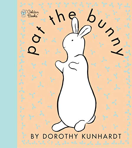 Book Cover Pat the Bunny (Touch and Feel Book)