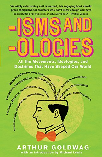 Book Cover 'Isms & 'Ologies: All the Movements, Ideologies and Doctrines That Have Shaped Our World