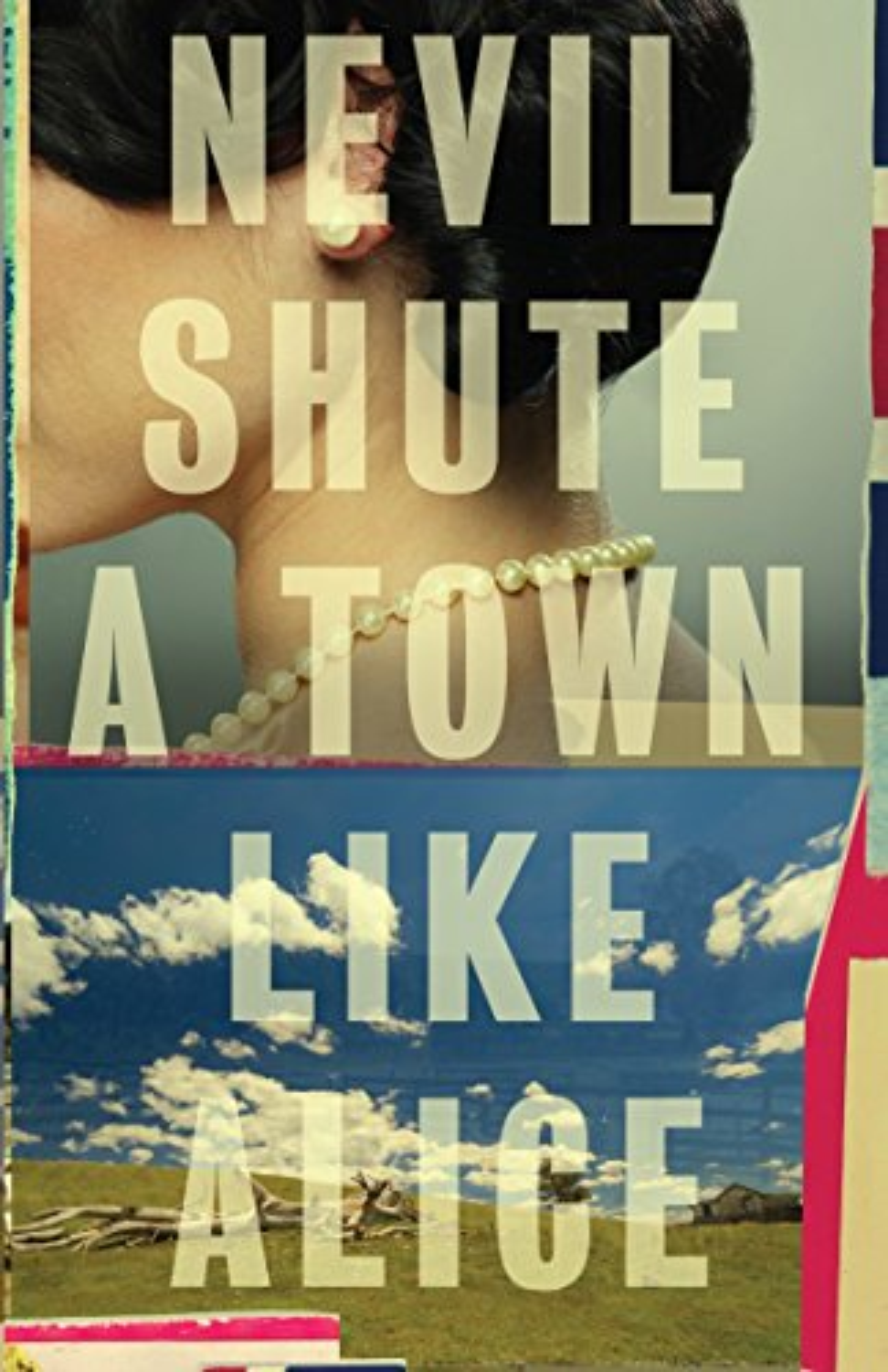 A Town Like Alice (Vintage International) by Nevil Shute