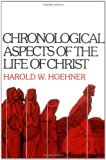 Book Cover Chronological Aspects of the Life of Christ