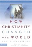 Book Cover How Christianity Changed the World