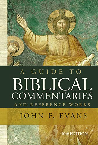 A Guide to Biblical Commentaries and Reference Works: 10th Edition