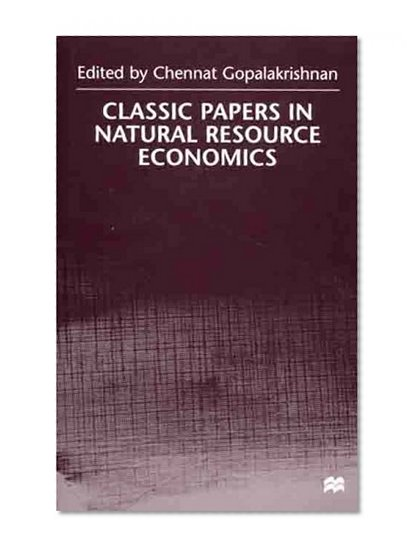 importance natural resource economics essay Land: meaning, significance, land as renewable and non-renewal resource meaning: the term 'land' has been given a special meaning in economics.