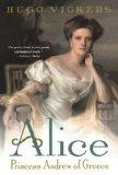 Book Cover Alice: Princess Andrew of Greece