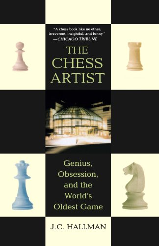 Book Cover The Chess Artist: Genius, Obsession, and the World's Oldest Game