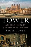Book Cover Tower: An Epic History of the Tower of London