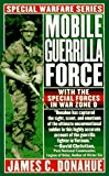 Book Cover Mobile Guerrilla Force: With The Special Forces In War Zone D