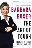 Book Cover The Art of Tough: Fearlessly Facing Politics and Life