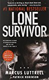 Book Cover Lone Survivor: The Eyewitness Account of Operation Redwing and the Lost Heroes of SEAL Team 10