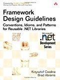 Book Cover Framework Design Guidelines: Conventions, Idioms, and Patterns for Reusable .NET Libraries