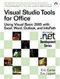 Book Cover Visual Studio Tools for Office: Using Visual Basic 2005 with Excel, Word, Outlook, and InfoPath