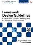 Book Cover Framework Design Guidelines: Conventions, Idioms, and Patterns for Reusable .NET Libraries (2nd Edition)