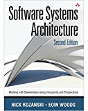 Book Cover Software Systems Architecture: Working With Stakeholders Using Viewpoints and Perspectives (2nd Edition)