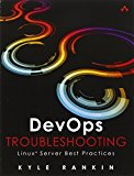 Book Cover DevOps Troubleshooting: Linux Server Best Practices