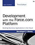 Book Cover Development with the Force.com Platform: Building Business Applications in the Cloud (3rd Edition) (Developer's Library)