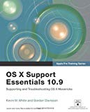 Book Cover Apple Pro Training Series: OS X Support Essentials 10.9: Supporting and Troubleshooting OS X Mavericks