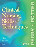 Book Cover Clinical Nursing Skills and Techniques, 7th Edition