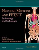 Book Cover Nuclear Medicine and PET/CT: Technology and Techniques, 7e