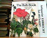 Book Cover The Bulb Book: A Photographic Guide to over 800 Hardy Bulbs