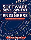 Book Cover Software Development for Engineers, C/C++, Pascal, Assembly, Visual Basic, HTML, Java Script, Java DOS, Windows NT, UNIX