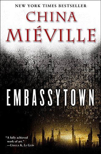 Embassytown by China Mi?ville