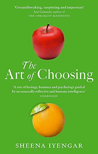 The Art of Choosing: The Decisions We Make Everyday