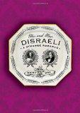 Book Cover Mr. and Mrs. Disraeli: A Strange Romance