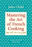 Book Cover Mastering the Art of French Cooking, Volume I: 50th Anniversary