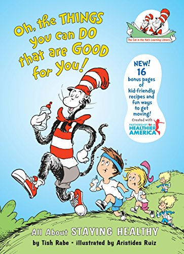 Book Cover Oh, The Things You Can Do That Are Good for You: All About Staying Healthy (Cat in the Hat's Learning Library)