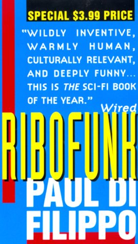 Ribofunk by Paul Di Filippo