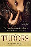 Book Cover The Tudors: The Complete Story of England's Most Notorious Dynasty