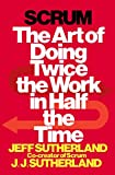 Book Cover Scrum: The Art of Doing Twice the Work in Half the Time