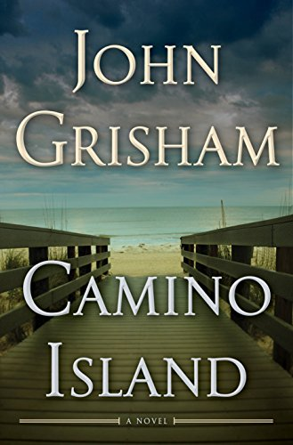 Camino Island: A Novel by John Grisham