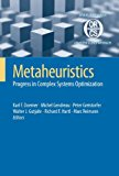 Book Cover Metaheuristics: Progress in Complex Systems Optimization (Operations Research/Computer Science Interfaces Series)