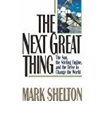 Book Cover The Next Great Thing: The Sun, the Stirling Engine, and the Drive to Change the World