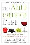 Book Cover The Anticancer Diet: Reduce Cancer Risk Through the Foods You Eat