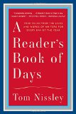 Book Cover A Reader's Book of Days: True Tales from the Lives and Works of Writers for Every Day of the Year