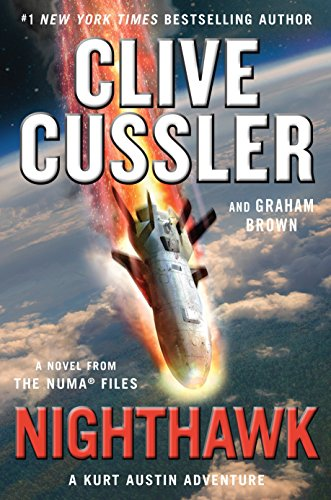 Nighthawk (The NUMA Files) by Clive Cussler, Graham Brown