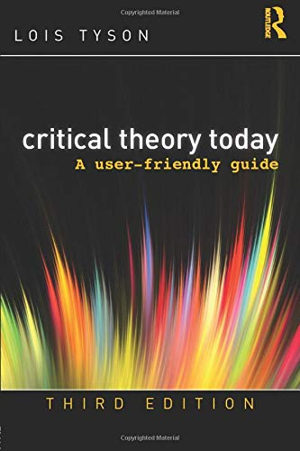 Book Cover Critical Theory Today: A User-Friendly Guide