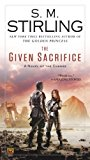 Book Cover The Given Sacrifice: A Novel of the Change (Change Series)
