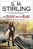 Book Cover The Desert and the Blade: A Novel of the Change (Change Series)
