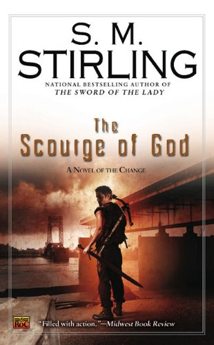 Book Cover The Scourge of God: A Novel of the Change (Change Series)