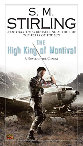 Book Cover The High King of Montival: A Novel of the Change (Change Series)